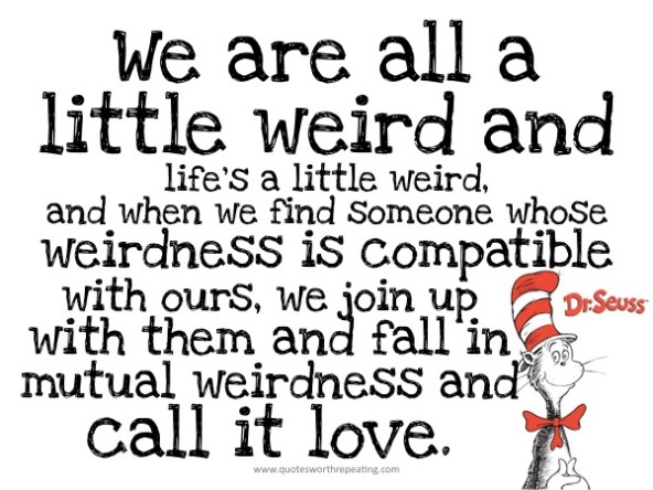 Dr Seuss Love Quote Ct Working Moms